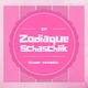 Zodiaque Schaschlik: Schwer verdaulich EP