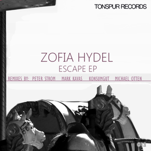 Zofia Hydel - Escape Ep (Tonspur Records)