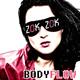 Zok Zok Bodyflow