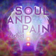 Zschet Soul and Pain