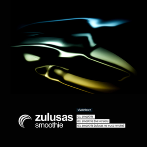 Zulusas - Smoothie (Shaded Music)