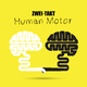 Zwei-Takt Human Motor