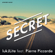 lukjlite feat. Pierre Piccarde Secret(Extended Version)