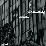 Kaos by m.a.m.i. mp3 download