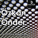 Techtronik Happiness  by Özkan Önder mp3 download