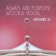 Nathaniel DJ - Always and Forever - Wook