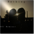 Off Remixer - Nothing