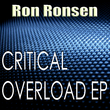 Ron Ronsen - Critical Overload Ep
