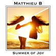 Matthieu B - Summer of Joy