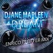 Djane Marleen - Dream (Enrico Pfeiffer Mi
