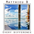 Matthieu B - Every Difference