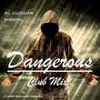 El Cutsha - Dangerous