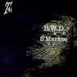 B.w.d. & S'markoo - Molotov