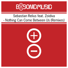Nothing Can Come Between Us (Remixes)