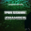 Various Artists - Pressure Chamber