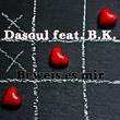 Dasoul feat. B.K. - Beweis es mir