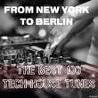 Various Artists - From New York to Berlin t