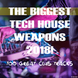 Various Artists - The Biggest Tech House We