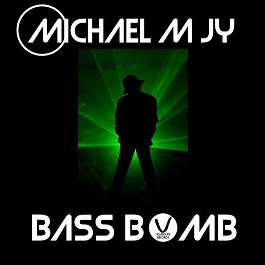 Michael M Jy - Bass Bomb