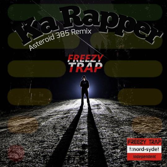 Freezy Trap - Ka Rapper
