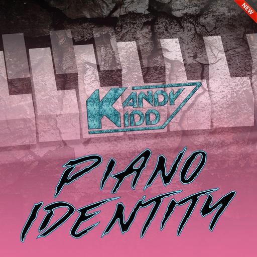 Kandy Kidd [GER] - Piano Identity