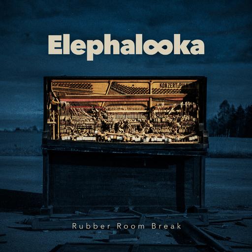 Elephalooka feat. David Gramberg - Rubber Room Break