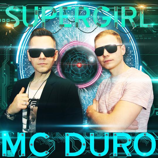MC Duro - Supergirl