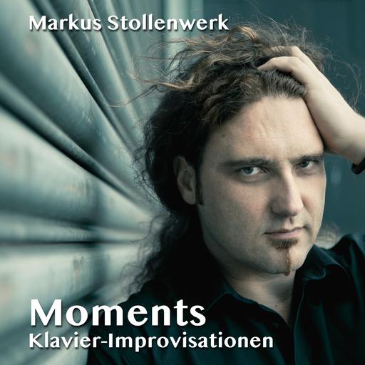 Markus Stollenwerk - Moments