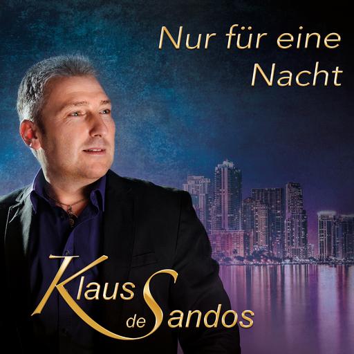 Klaus de Sandos - Nur für eine Nacht