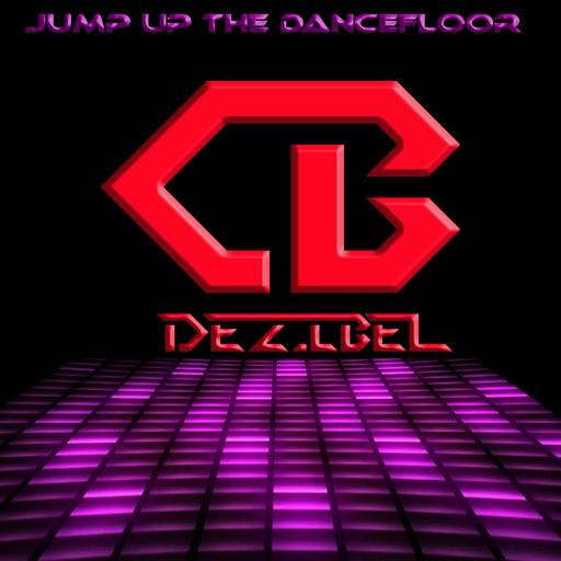 Dezibel - Jump up the Dancefloor