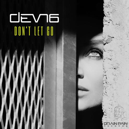 DEVN6 - Don't Let Go