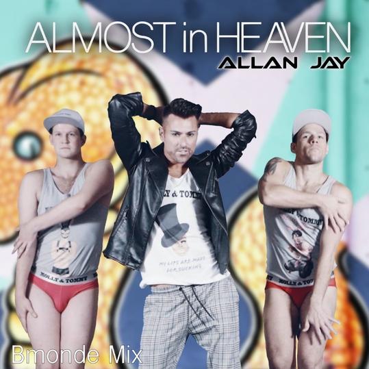 Allan Jay - Almost in Heaven (Bmonde Mix)