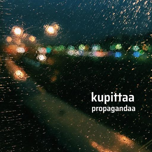Kupittaa - Propagandaa