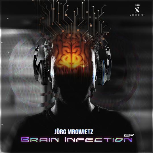 Jörg Mrowietz - Brain Infection EP