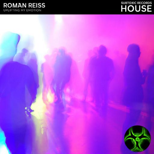 Roman Reiss - Uplifting My Emotion