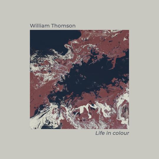 William Thomson - Life in Colour