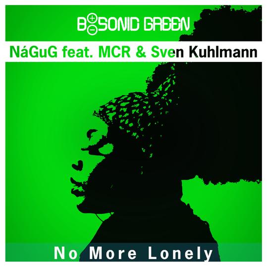 NåGuG feat. MCR & Sven Kuhlmann - No More Lonely