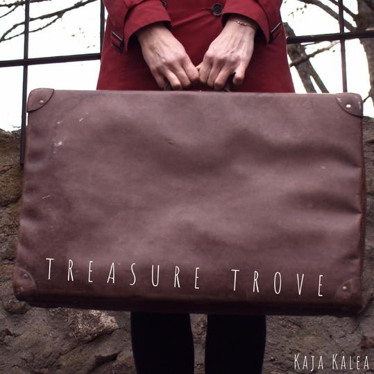 Kaja Kalea - Treasure Trove