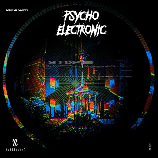 Jörg Mrowietz - Psycho Electronics