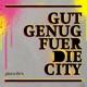 5/8erl in ehr'n gut genug f�r die city (+bonus)