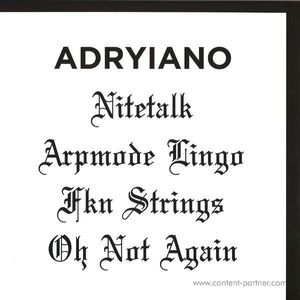 Adryiano - Nite Talk EP (Shall Not Fade)