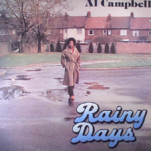 Al Campbell - Rainy Days (180g LP) (Burning Sounds)