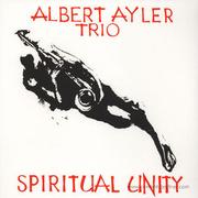 albert-ayler-trio-spiritual-unity
