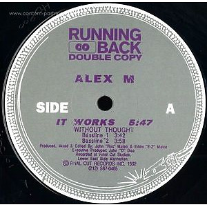Alex M - It Works Ep (running back)