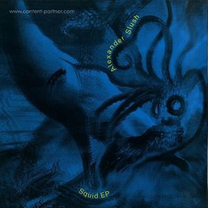 Alexander Slush - Squid EP (Resopal)