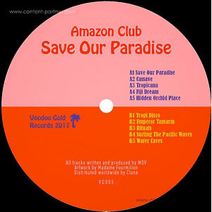 Amazon Club - Save Our Paradise (Voodoo Gold Records)