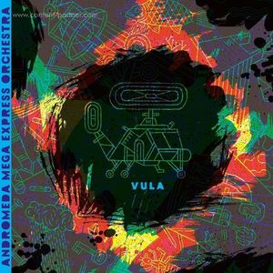 Andromeda Mega Express Orchestra - Vula (2LP+MP3 / Gatefold) (Alien Transistor)