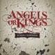 Angels Or Kings Kings Of Nowhere