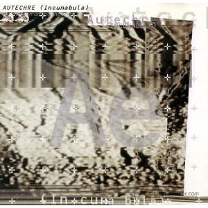 Autechre - Incunabula (2LP+MP3/Gatefold)