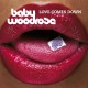 Baby Woodrose Love Comes Down